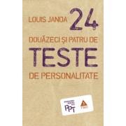 Douazeci si patru de teste de personalitate
