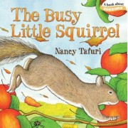 The Busy Little Squirrel, Hardcover
