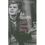 Girl Meets Boy: The Myth of Iphis, Paperback/Ali Smith