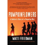 Pumpkinflowers: A Soldier's Story of a Forgotten War, Paperback