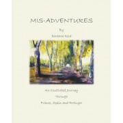 MIS-Adventures: An Illustrated Journey Through France, Spain and Portugal