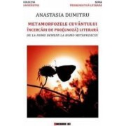 Metamorfozele cuvantului - Anastasia Dumitru