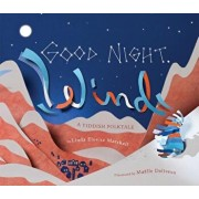 Good Night, Wind: A Yiddish Folktale, Hardcover/Linda Elovitz Marshall