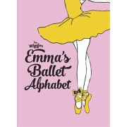 The Wiggles: Emma's Ballet Alphabet, Hardcover/The Wiggles