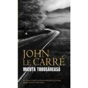 Micuta tobosareasa - John Le Carre