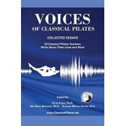Voices of Classical Pilates, Paperback/Peter Fiasca