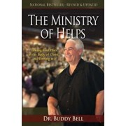 The Ministry of Helps Handbook: How to Be Totally Effective Serving in the Local Church, Paperback/Buddy Bell