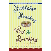 Bachelor Brother's Bed and Breakfast, Paperback/Bill Richardson