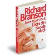 Lectii din scoala vietii - Richard Branson