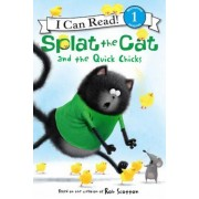 Splat the Cat and the Quick Chicks, Paperback