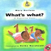 What's What: A Guessing Game, Paperback/Mary Serfozo