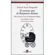 Francis Scott Fitzgerald Il curioso caso di Benjamin Button-The curious case of Benjamin Button ISBN:9788863931082