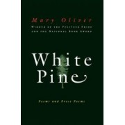 White Pine Poems and Prose Poems