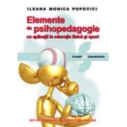 Elemente de psihopedagogie cu aplicaţii în educaţie fizică şi sport