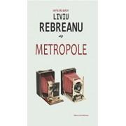 Metropole/Liviu Rebreanu
