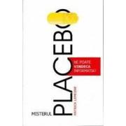 Misterul Placebo. Ne poate vindeca informatia - Patrick Lemoine