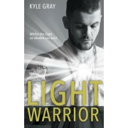 Light Warrior: Connecting with the Spiritual Power of Fierce Love, Paperback