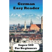 German Easy Reader: Super 500 (German), Paperback/Brian Smith