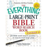 The Everything Large-Print Bible Word Search Book, Volume II: 150 Bible Word Search Puzzles in Easy-To-Read Large Print, Paperback