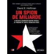 Un spion de miliarde - David E. Hoffman