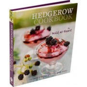 The Hedgerow Cookbook by Wild at Heart