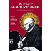 Sermons of St. Alphonsus: For All the Sundays of the Year, Paperback