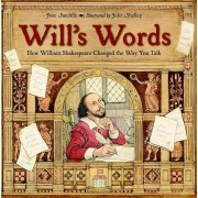 Will's Words: How William Shakespeare Changed the Way You Talk, Paperback