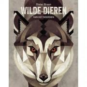 Wilde dieren van het noorden - Dieter Braun