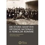 Din istoria Societatii Ortodoxe Nationale a Femeilor Romane/Anemari Monica Negru