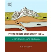 Proterozoic Orogens of India: A Critical Window to Gondwana