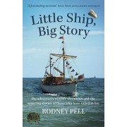 Little Ship, Big Story. the adventures of HMY Sheemaun and the amazing stories of those who have sailed in her, Paperback/Rodney Pell
