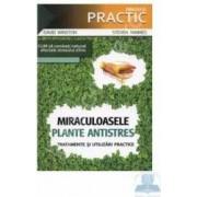 Miraculoasele plante antistres - David Winston Steven Maimes