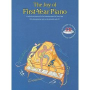 The Joy of First-Year Piano: A Method and Repertory for the Beginning Pianist 'With CD (Audio)', Paperback