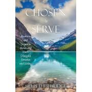 Chosen to Serve, Paperback/Sid Petherbridge