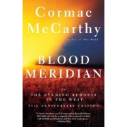 Blood Meridian: Or the Evening Redness in the West, Paperback