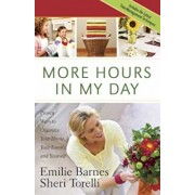 More Hours in My Day, Paperback/Emilie Barnes