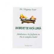 Un brevet de viata lunga, dr. virginia faur i.012 1buc FAVISAN