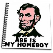 3dRose db_102594_2 Abe Lincoln is My Homeboy Memory Book 12 by 12-Inch