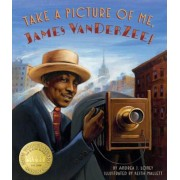 Take a Picture of Me, James Van Der Zee!, Hardcover
