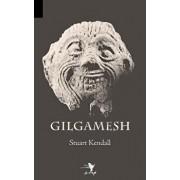 Gilgamesh, Paperback/Stuart T. Kendall