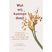 Wat wij kunnen doen - Sarina Brons- van der Wekken, Ineke van Dongen-van Veelen en Berna van der Zouwen-de Ruiter