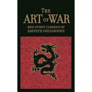 The Art of War & Other Classics of Eastern Philosophy, Hardcover/Sun Tzu