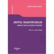 Dreptul transporturilor. Contracte specifice activitatii de transport