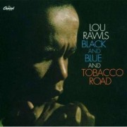 Lou Rawls - Black & Blue/ Tobacco Road (0094635495720) (1 CD)