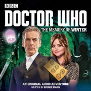 Doctor Who: The Memory of Winter, Hardcover/George Mann