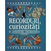 Recorduri curiozitati si aventuri incredibile - Paul Beaupere