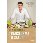 Transforma Tu Salud / Transform Your Health, Paperback