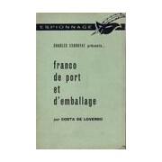 Franco de port et d'emballage - Costa De Loverdo - Livre