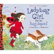 Ladybug Girl and the Bug Squad, Hardcover/David Soman