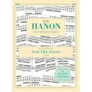 Hanon: The Virtuoso Pianist in Sixty Exercises, Complete (Schirmer's Library of Musical Classics, Vol. 925), Hardcover